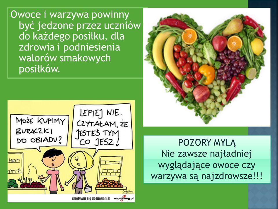 Owoce i warzywa powinny być jedzone przez uczniów do każdego posiłku, dla zdrowia i podniesienia walorów smakowych posiłków.