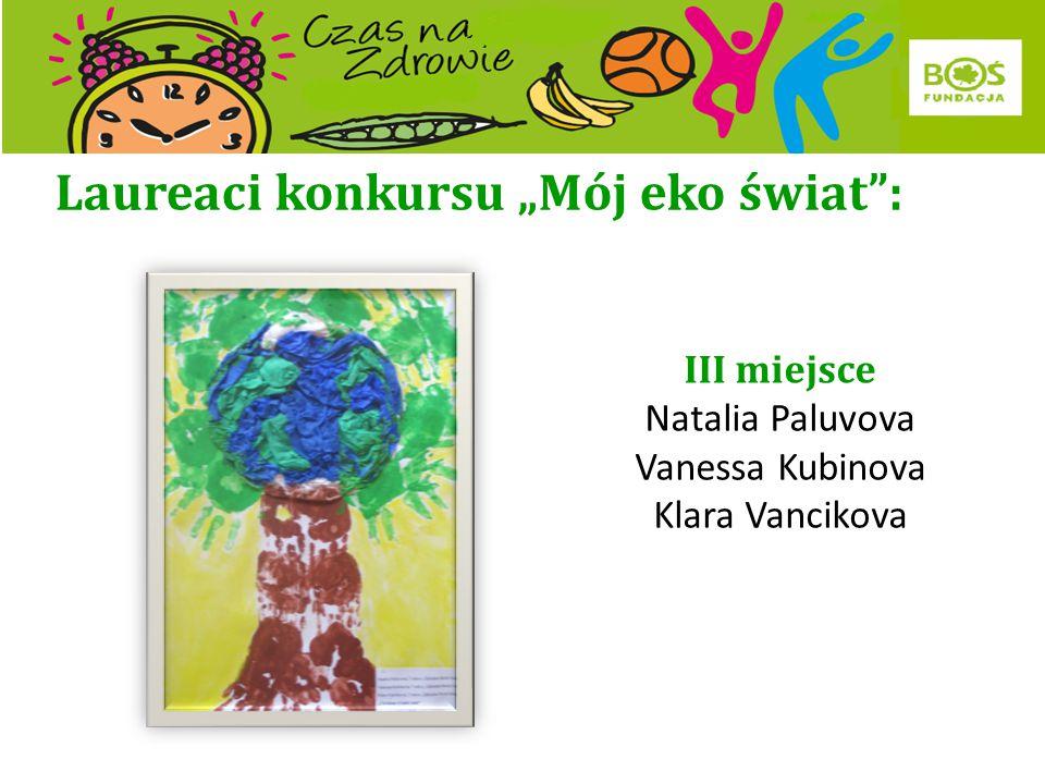 """Laureaci konkursu """"Mój eko świat"""": II miejsce Anna Staroń Aleksandra Michalczyk Julia Kwiatkowska Karolina Drobek"""