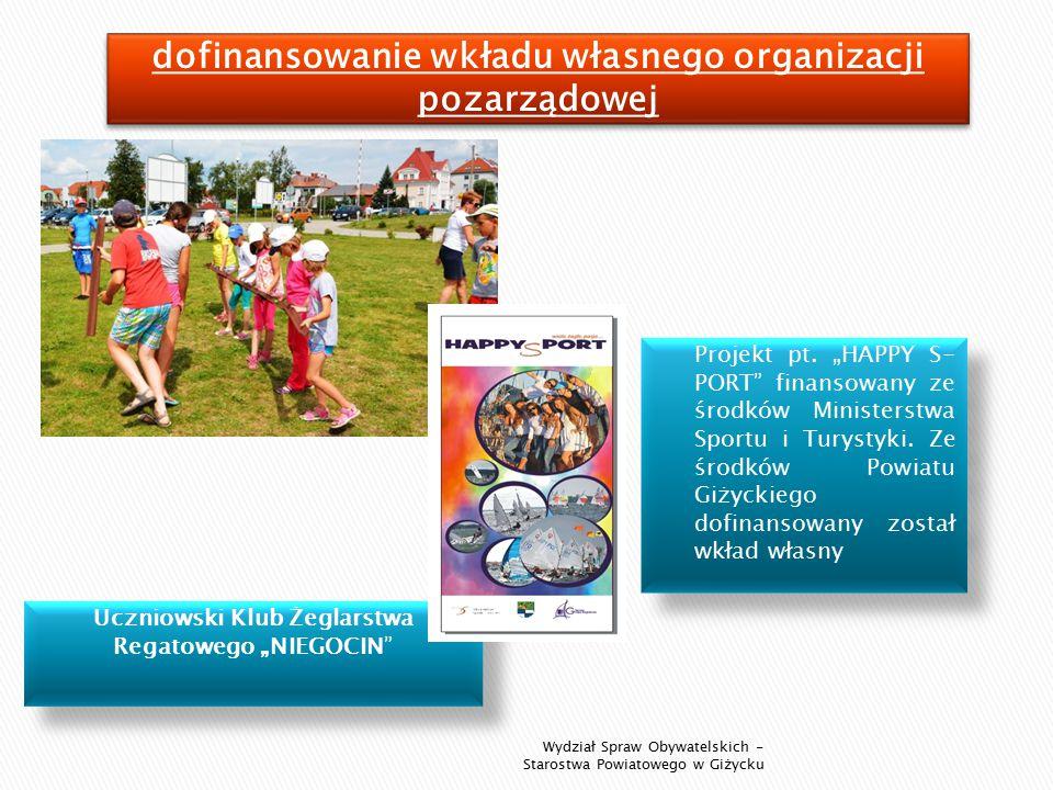 """Projekt pt. """"HAPPY S- PORT finansowany ze środków Ministerstwa Sportu i Turystyki."""