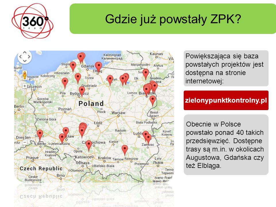Gdzie już powstały ZPK.