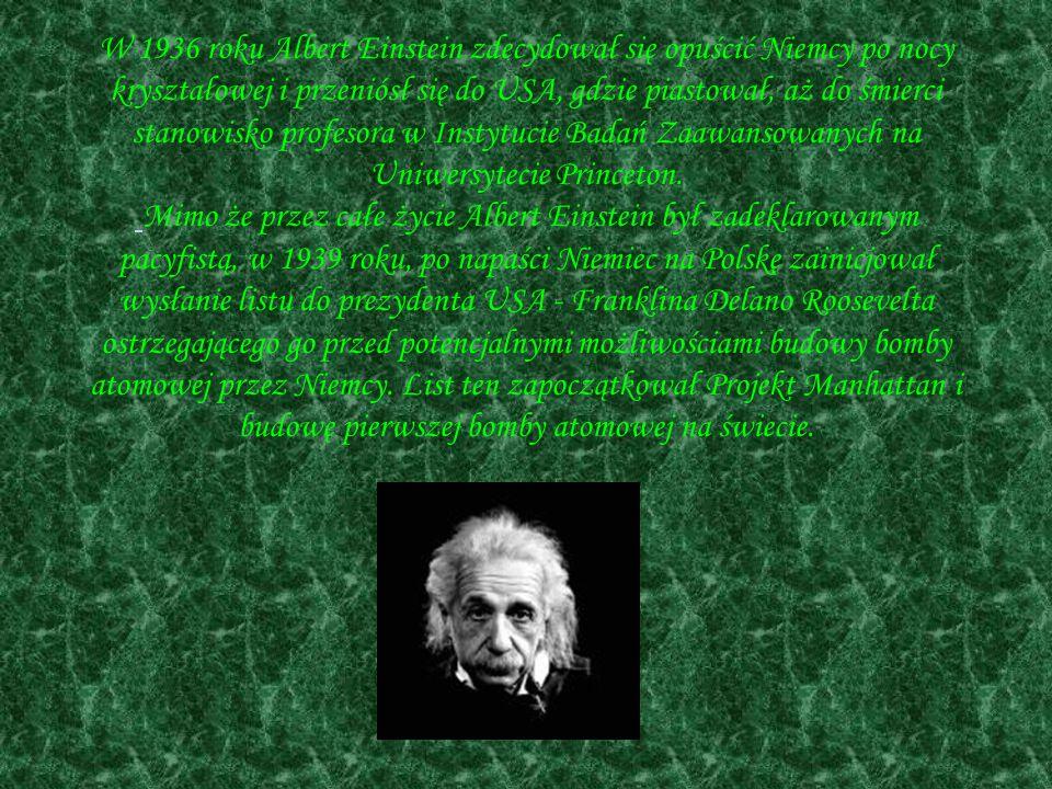 W 1936 roku Albert Einstein zdecydował się opuścić Niemcy po nocy kryształowej i przeniósł się do USA, gdzie piastował, aż do śmierci stanowisko profesora w Instytucie Badań Zaawansowanych na Uniwersytecie Princeton.