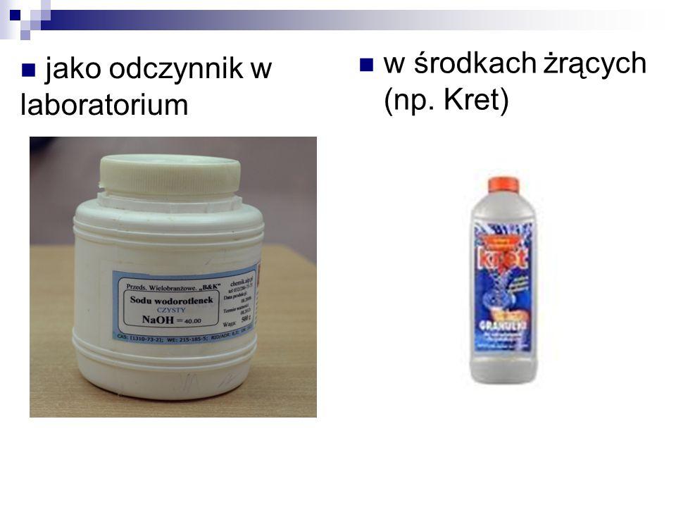 w środkach żrących (np. Kret) jako odczynnik w laboratorium