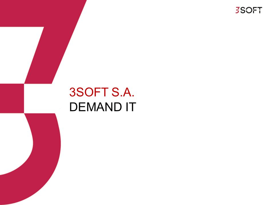 3SOFT S.A. DEMAND IT