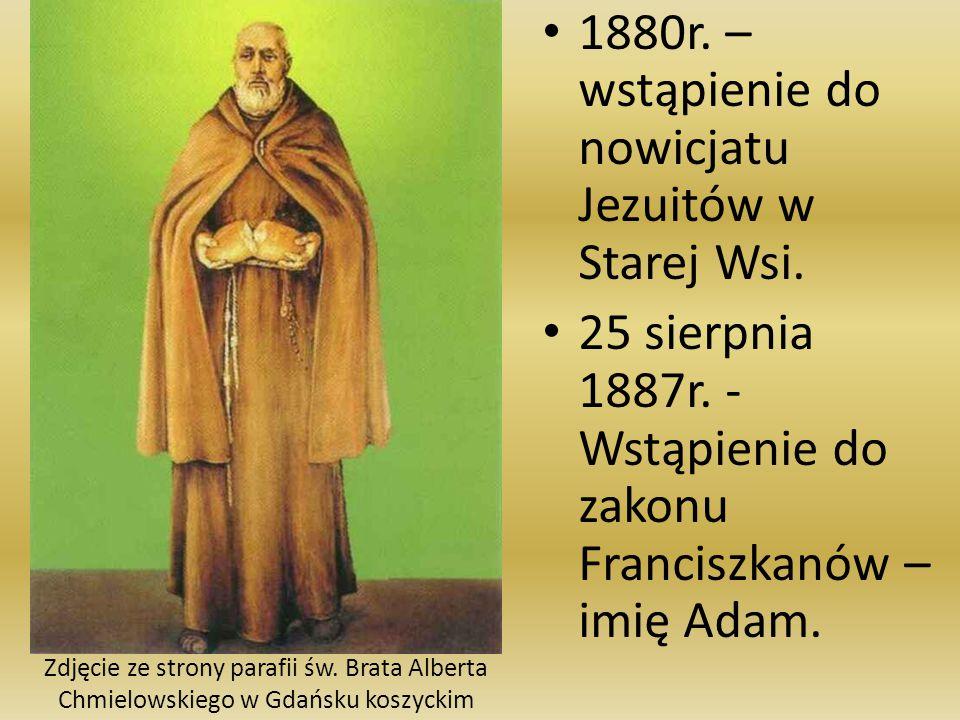 1880r.– wstąpienie do nowicjatu Jezuitów w Starej Wsi.