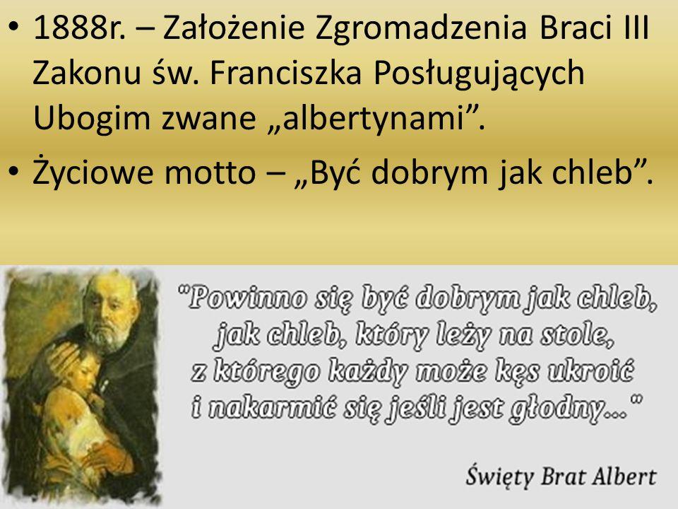 1888r.– Założenie Zgromadzenia Braci III Zakonu św.