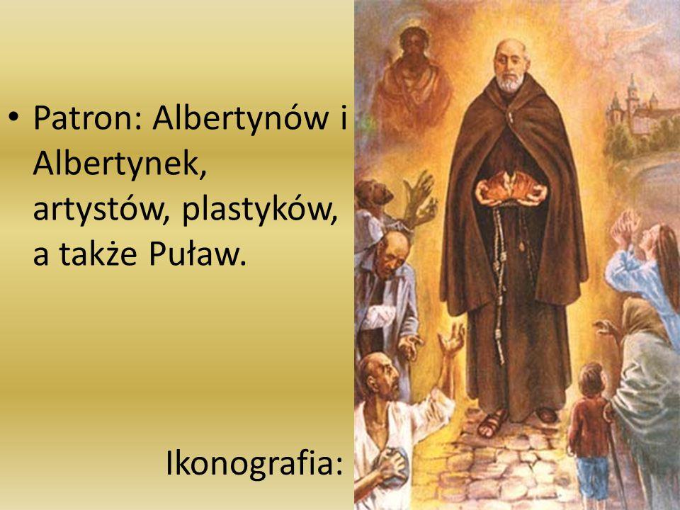 Patron: Albertynów i Albertynek, artystów, plastyków, a także Puław. Ikonografia: