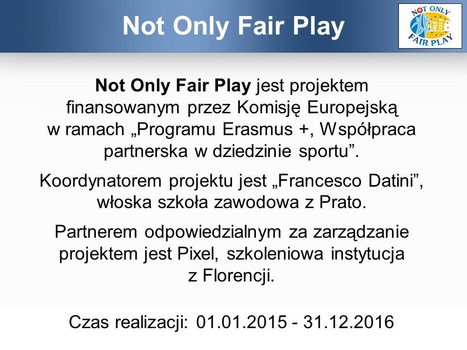 """Not Only Fair Play jest projektem finansowanym przez Komisję Europejską w ramach """"Programu Erasmus +, Współpraca partnerska w dziedzinie sportu"""". Koor"""