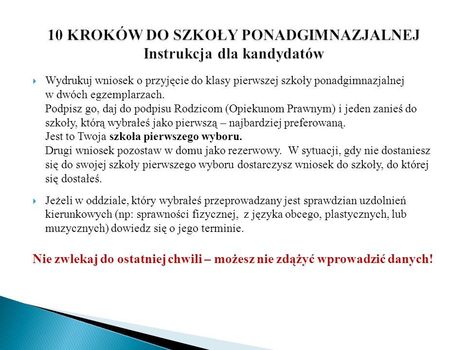 DODATKOWE KRYTERIA PRZYJECIA KANDYDATA Dla kandydatów, którzy uzyskali równą liczbę punktów, po uwzględnieniu wszystkich obowiązujących kryteriów (w tym tych wymienionych powyżej), ustala się dodatkowe kryteria w porządku hierarchicznym :  zachowanie ciągłości edukacji dwujęzycznej w tym samym języku (dotyczy kandydatów do szkół z oddziałami dwujęzycznymi),  średnia ocen ze wszystkich obowiązkowych zajęć edukacyjnych,  ocena zachowania.