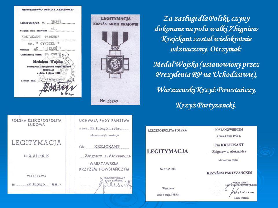 Za zasługi dla Polski, czyny dokonane na polu walki Zbigniew Krejckant został wielokrotnie odznaczony.