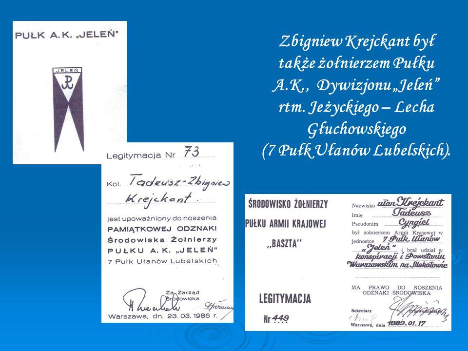 """Zbigniew Krejckant był także żołnierzem Pułku A.K., Dywizjonu """"Jeleń rtm."""