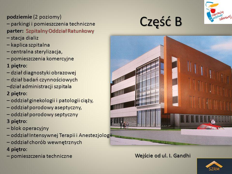 Część C podziemie (poziom -2) – parkingi i pomieszczenia techniczne podziemie (poziom -1) – centralna szatnia personelu, – depozyt ubrań dla pacjentów, – zaplecze magazynowe i techniczne, – centralna stacja łóżek parter: – dział patomorfologii, – dział zaopatrzenia, – bank krwi, – apteka szpitalna 1 piętro: – oddział psychiatryczny, – dział diagnostyki endoskopowej 2 piętro: – oddział dziecięcy, 3 piętro: – oddział chorób wewnętrznych 4 piętro: – pomieszczenia techniczne Od strony budynku Instytutu Hematologii i Transfuzjologii