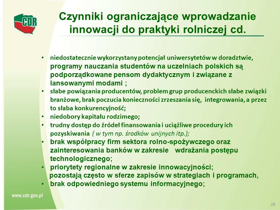 niedostatecznie wykorzystany potencjał uniwersytetów w doradztwie, programy nauczania studentów na uczelniach polskich są podporządkowane pensom dydak