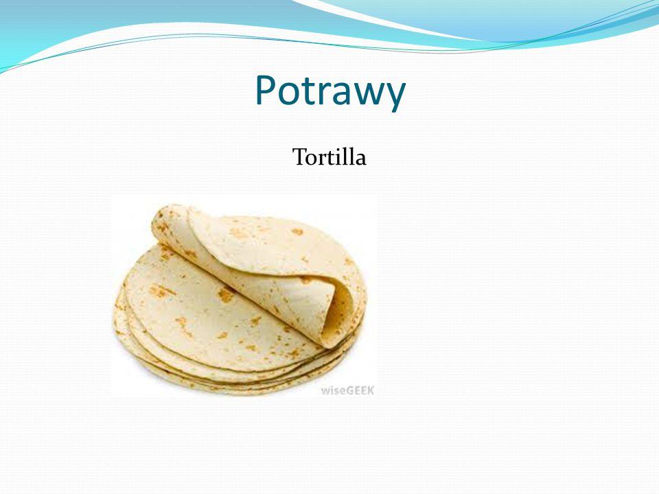 Potrawy Tortilla
