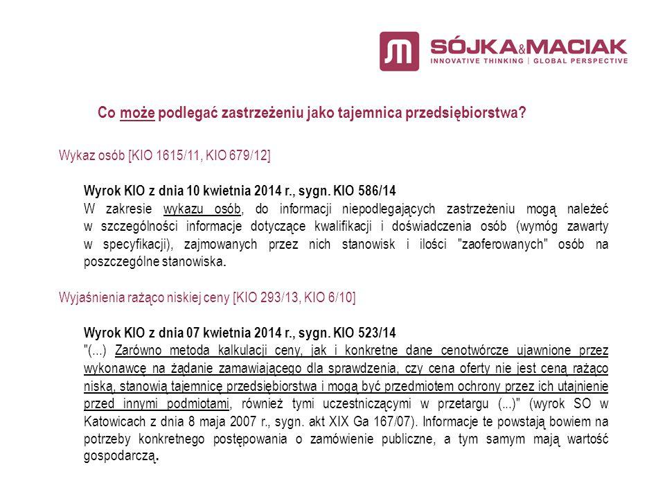 Informacje dotyczące podmiotu udostępniającego zasoby [KIO 2036/12, KIO 1186/13, KIO 1438/11] Wyrok KIO z dnia 10 kwietnia 2014 r., sygn.