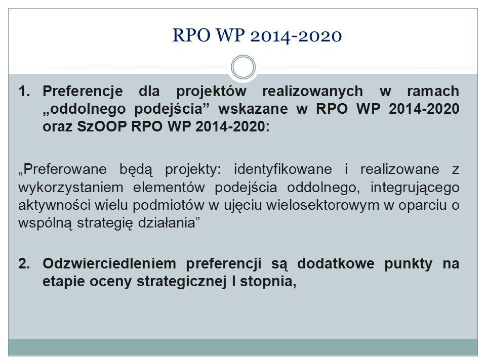 """RPO WP 2014-2020  Preferencje dla projektów realizowanych w ramach """"oddolnego podejścia"""" wskazane w RPO WP 2014-2020 oraz SzOOP RPO WP 2014-2020: """"P"""