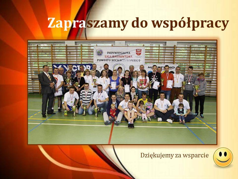 Zapraszamy do współpracy Dziękujemy za wsparcie