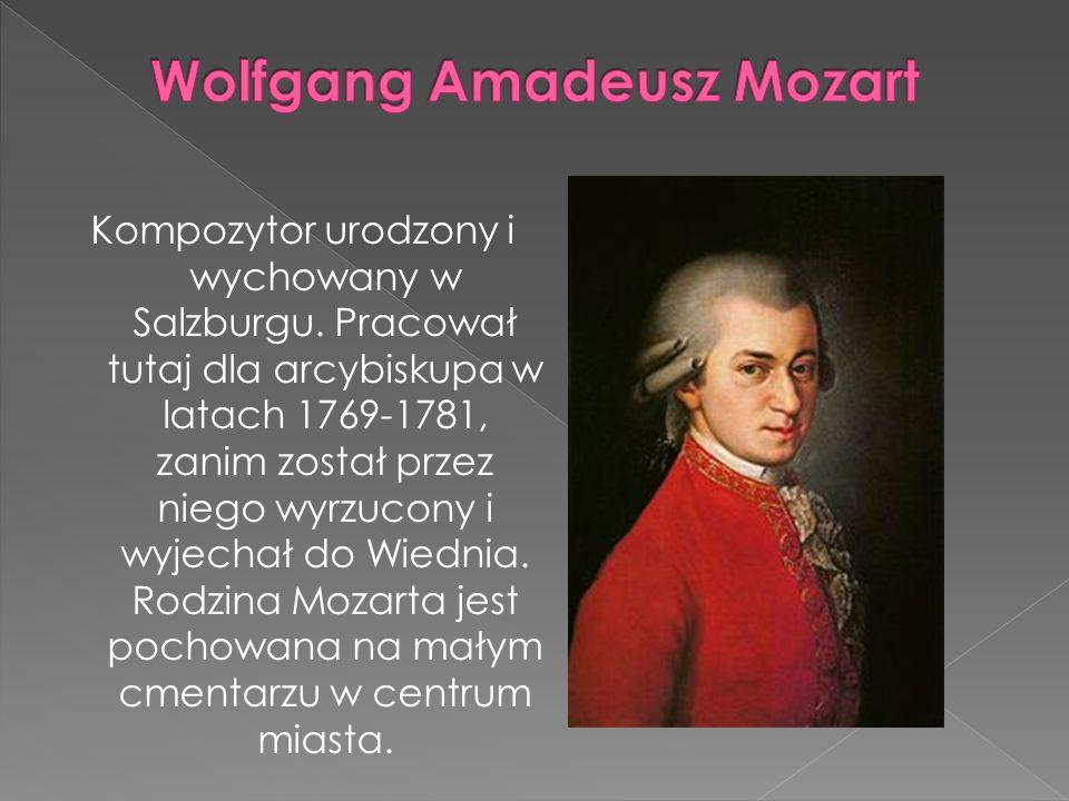 Kompozytor urodzony i wychowany w Salzburgu.