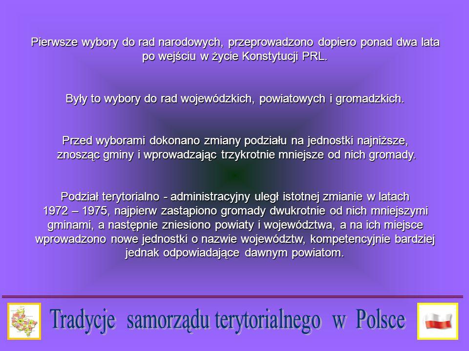 Pierwsze wybory do rad narodowych, przeprowadzono dopiero ponad dwa lata po wejściu w życie Konstytucji PRL.