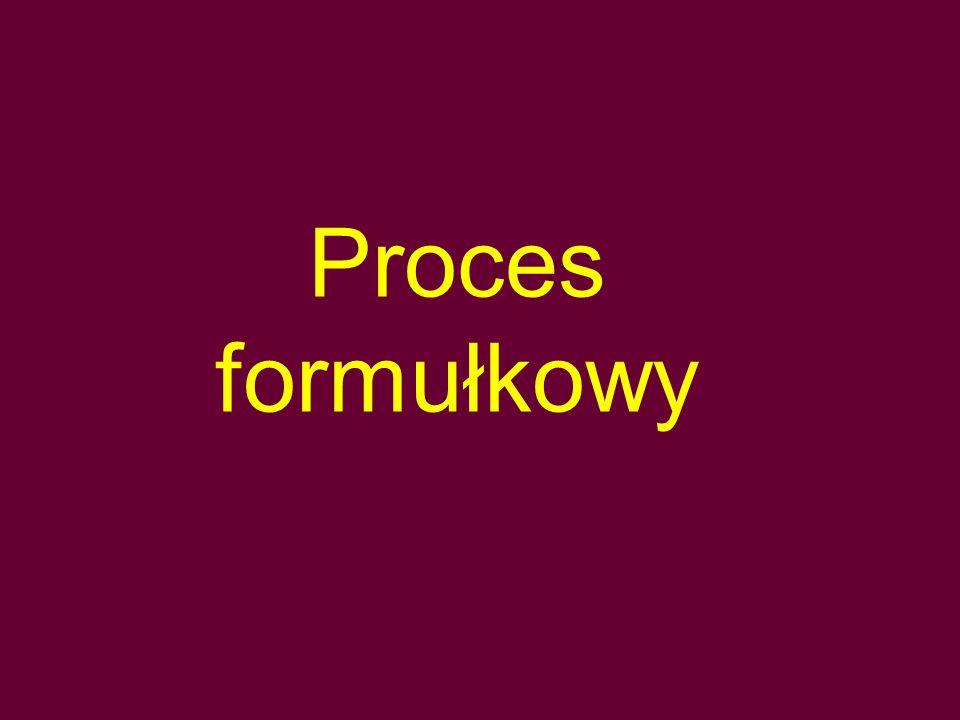 Proces formułkowy