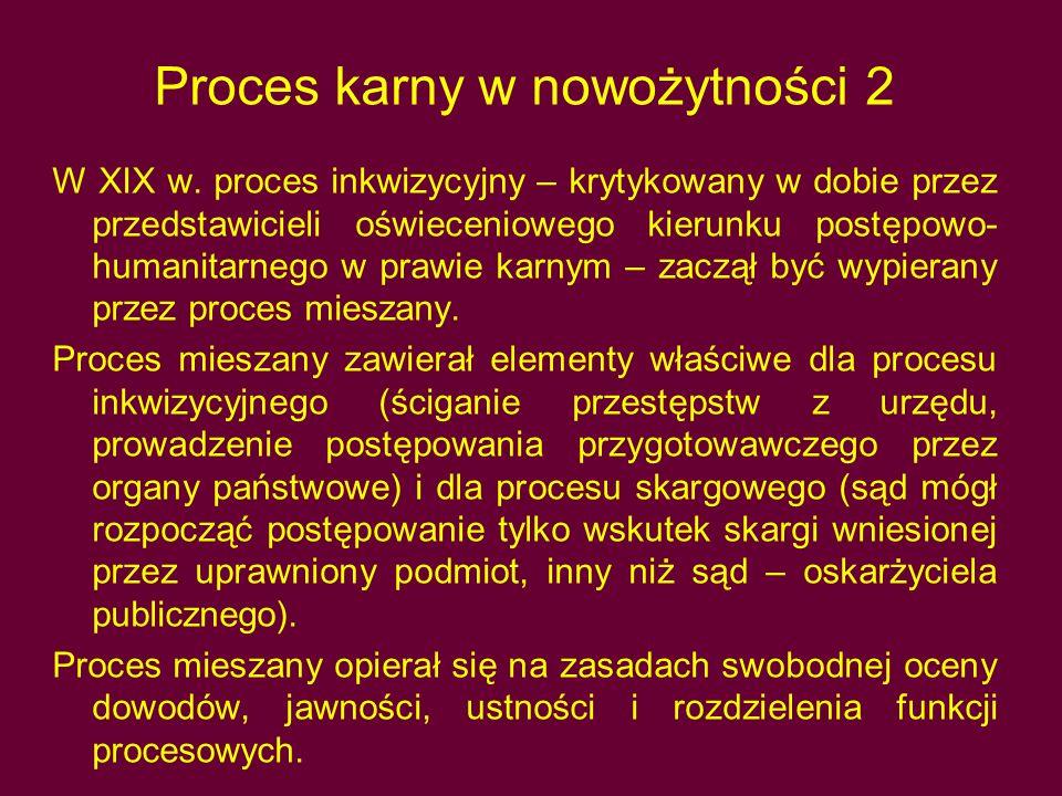 Proces karny w nowożytności 2 W XIX w.