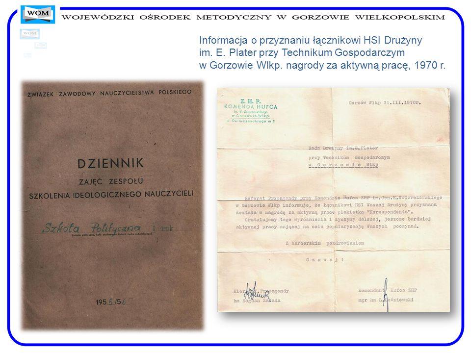Informacja o przyznaniu łącznikowi HSI Drużyny im. E. Plater przy Technikum Gospodarczym w Gorzowie Wlkp. nagrody za aktywną pracę, 1970 r.