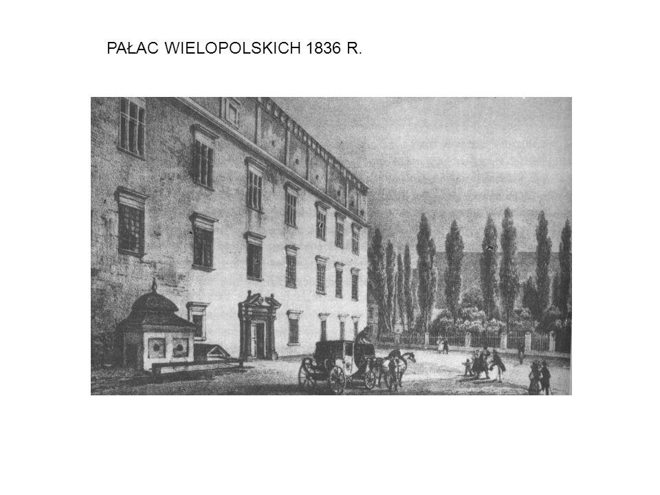PAŁAC WIELOPOLSKICH 1836 R.