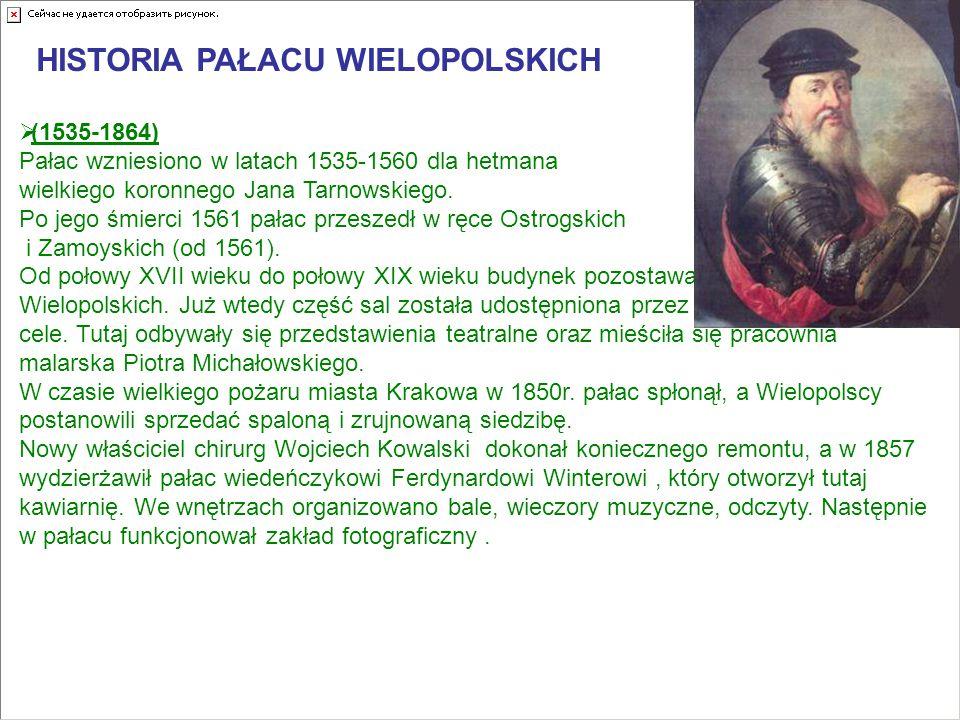  (1535-1864) Pałac wzniesiono w latach 1535-1560 dla hetmana wielkiego koronnego Jana Tarnowskiego.