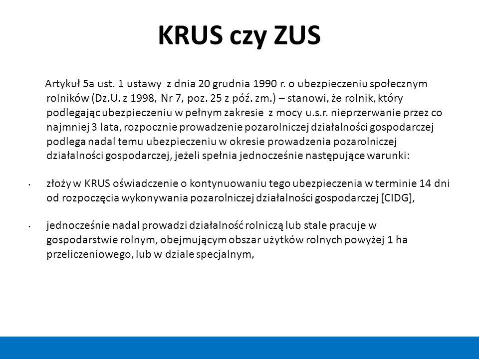 KRUS czy ZUS Artykuł 5a ust. 1 ustawy z dnia 20 grudnia 1990 r.