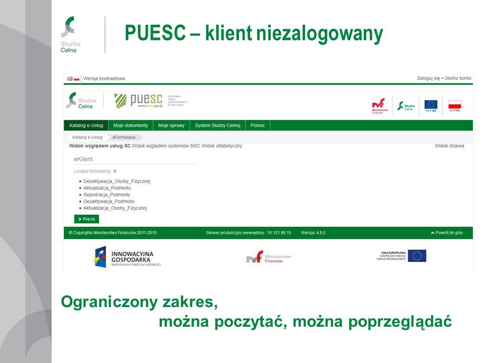 PUESC – klient niezalogowany Ograniczony zakres, można poczytać, można poprzeglądać