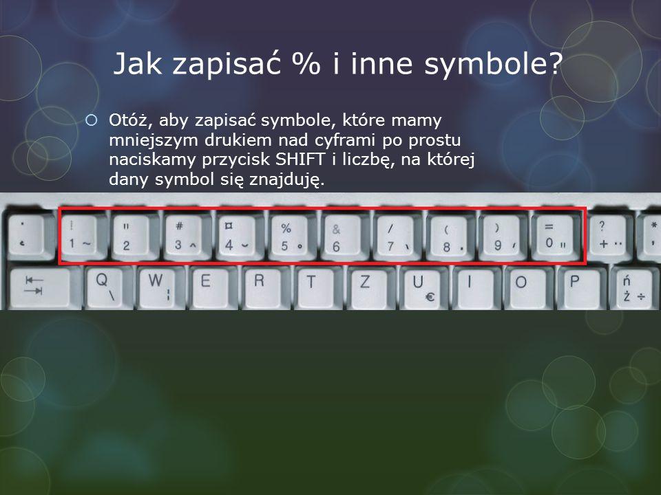 Jak zapisać % i inne symbole.