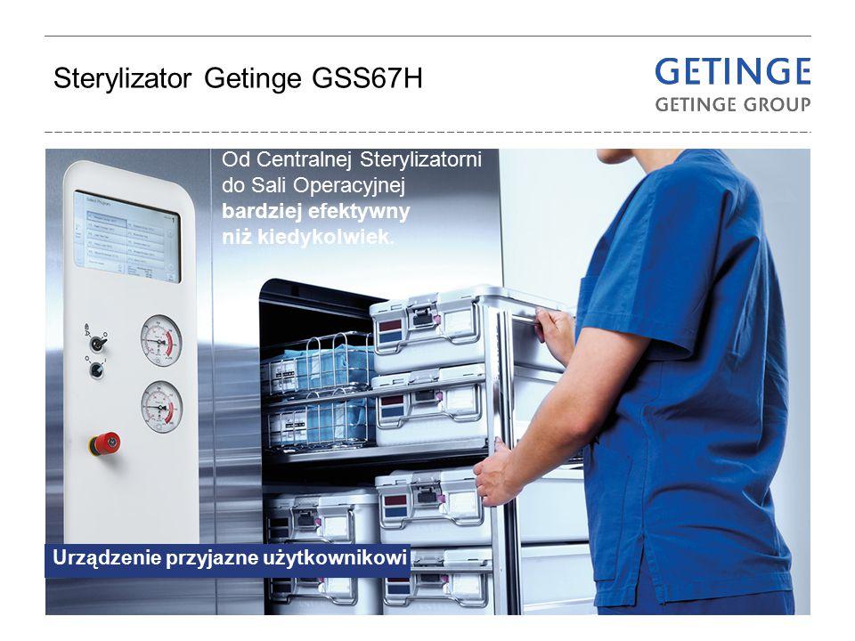 Sterylizator Getinge GSS67H Urządzenie przyjazne użytkownikowi Od Centralnej Sterylizatorni do Sali Operacyjnej bardziej efektywny niż kiedykolwiek.