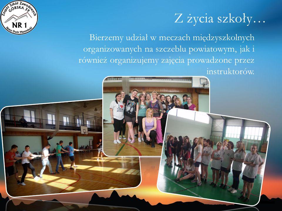 Bierzemy udział w meczach międzyszkolnych organizowanych na szczeblu powiatowym, jak i również organizujemy zajęcia prowadzone przez instruktorów.