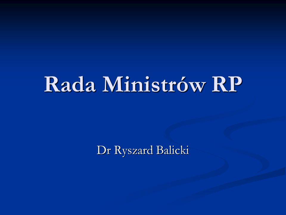 Rada Ministrów RP Dr Ryszard Balicki