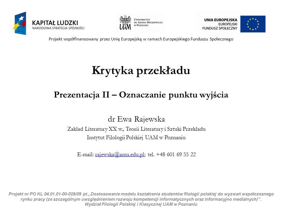 II OZNACZANIE PUNKTU WYJŚCIA T OMASZ B ILCZEWSKI, I TINERARIUM 2.