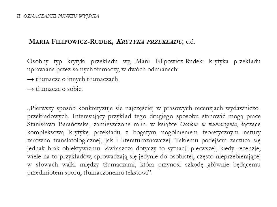II OZNACZANIE PUNKTU WYJŚCIA M ARIA F ILIPOWICZ -R UDEK, K RYTYKA PRZEKŁADU, c.d.