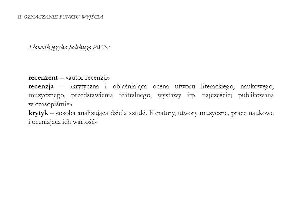 II OZNACZANIE PUNKTU WYJŚCIA S USAN B ASSNETT, I NTRODUCTION, c.d.