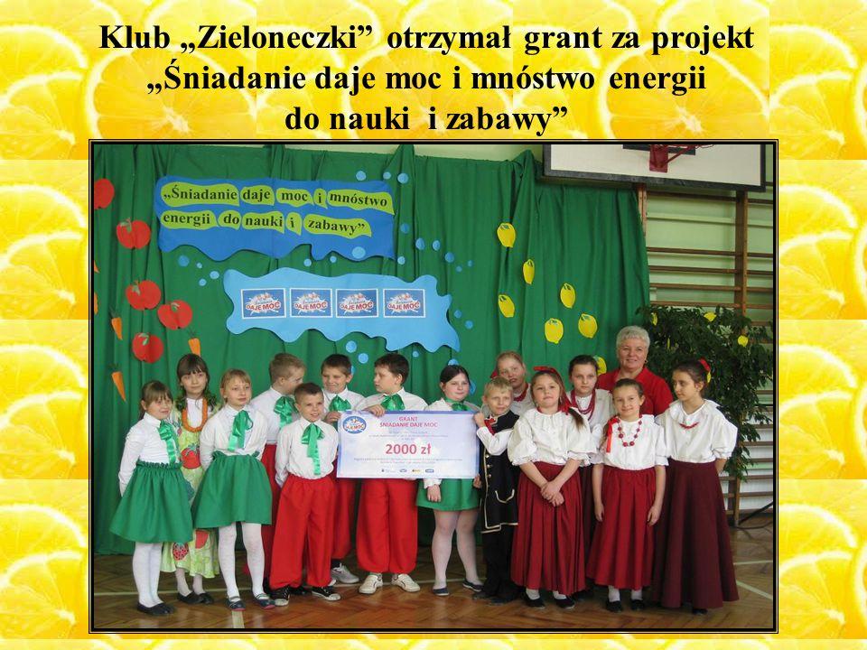 """Klub """"Zieloneczki"""" otrzymał grant za projekt """"Śniadanie daje moc i mnóstwo energii do nauki i zabawy"""""""