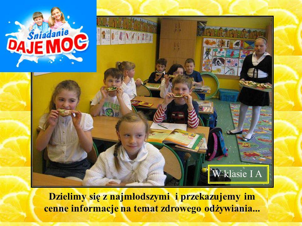 Dzielimy się z najmłodszymi i przekazujemy im cenne informacje na temat zdrowego odżywiania... W klasie I A