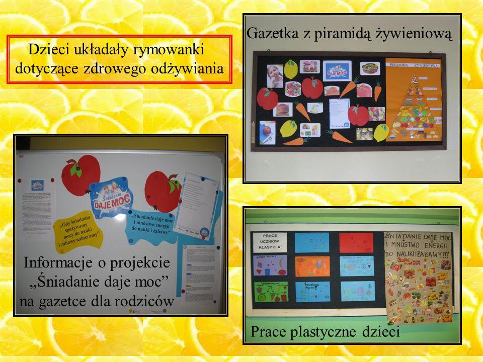 """Informacje o projekcie """"Śniadanie daje moc"""" na gazetce dla rodziców Gazetka z piramidą żywieniową Prace plastyczne dzieci Dzieci układały rymowanki do"""