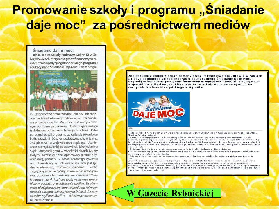 """Promowanie szkoły i programu """"Śniadanie daje moc"""" za pośrednictwem mediów W Gazecie Rybnickiej"""