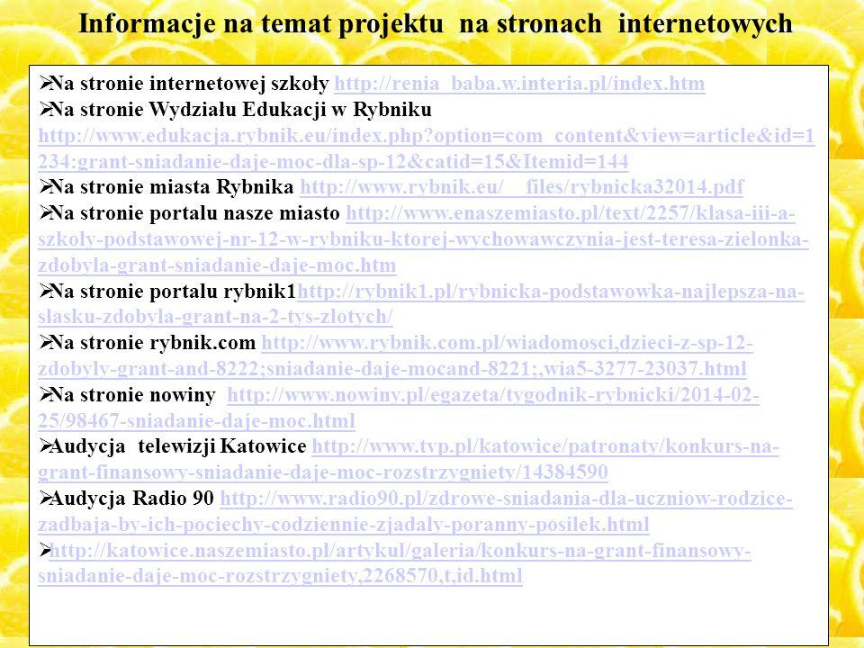  Na stronie internetowej szkoły http://renia_baba.w.interia.pl/index.htmhttp://renia_baba.w.interia.pl/index.htm  Na stronie Wydziału Edukacji w Ryb