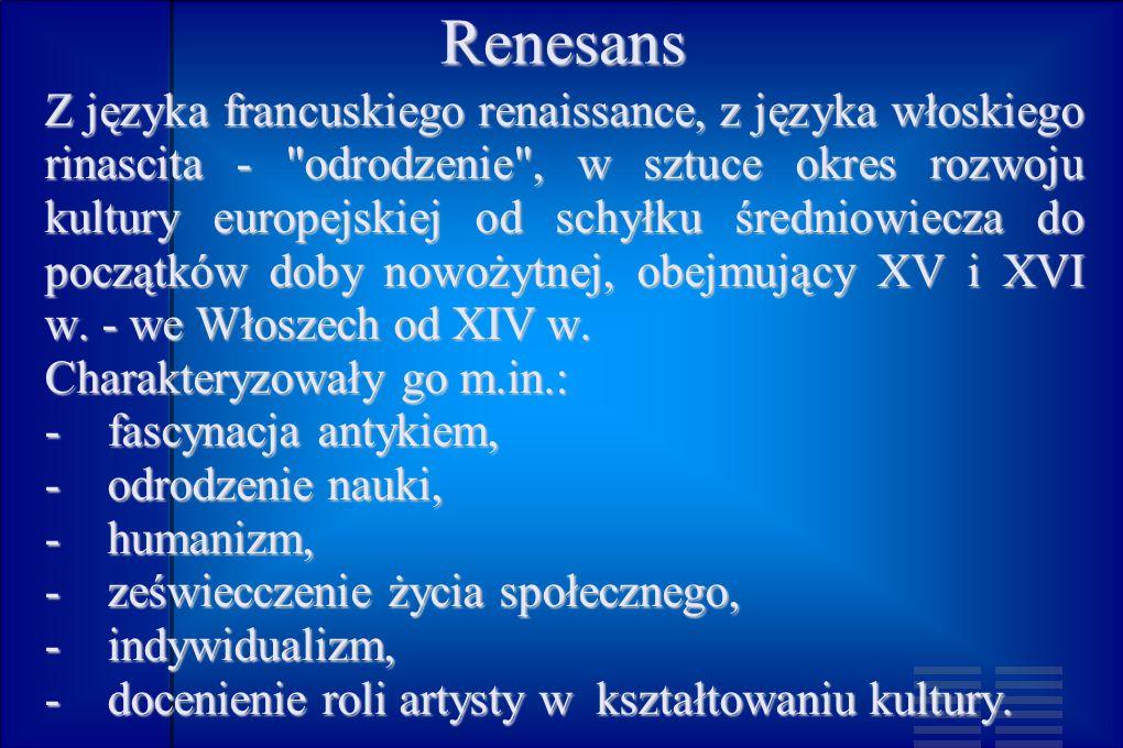 Przyczyny renesansu.- wielkie odkrycia geograficzne, - wynalezienie druku ok.