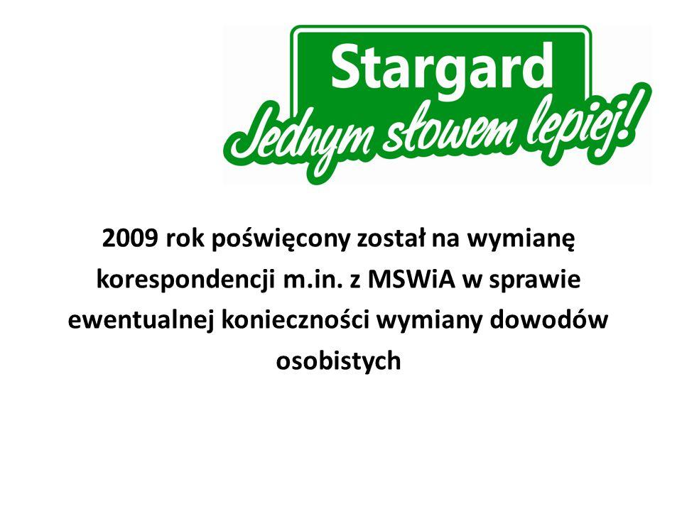 2009 rok poświęcony został na wymianę korespondencji m.in.