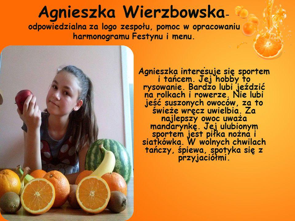 Agnieszka interesuje się sportem i tańcem. Jej hobby to rysowanie. Bardzo lubi jeździć na rolkach i rowerze. Nie lubi jeść suszonych owoców, za to świ