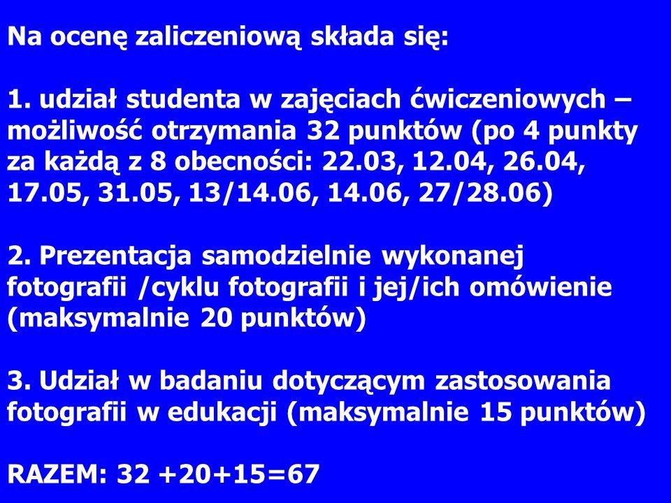 Na ocenę zaliczeniową składa się: 1. udział studenta w zajęciach ćwiczeniowych – możliwość otrzymania 32 punktów (po 4 punkty za każdą z 8 obecności: