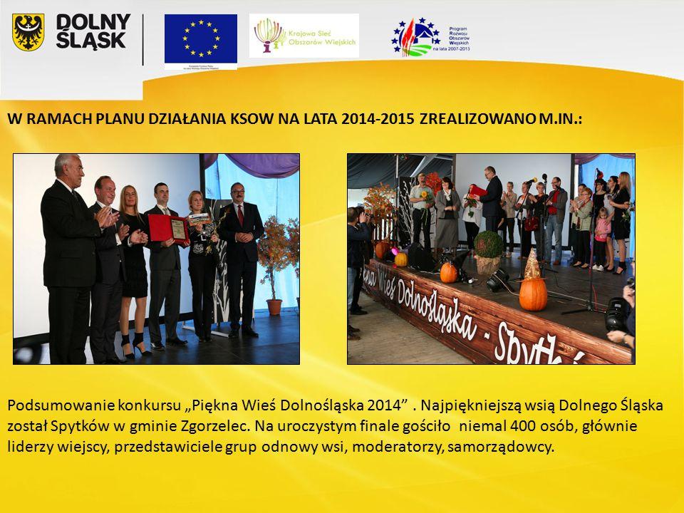 """Podsumowanie konkursu """"Piękna Wieś Dolnośląska 2014 ."""