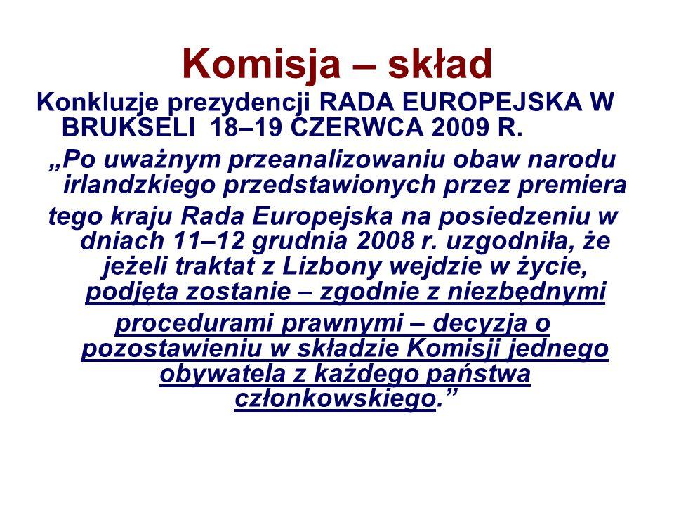 Komisja – skład Konkluzje prezydencji RADA EUROPEJSKA W BRUKSELI 18–19 CZERWCA 2009 R.