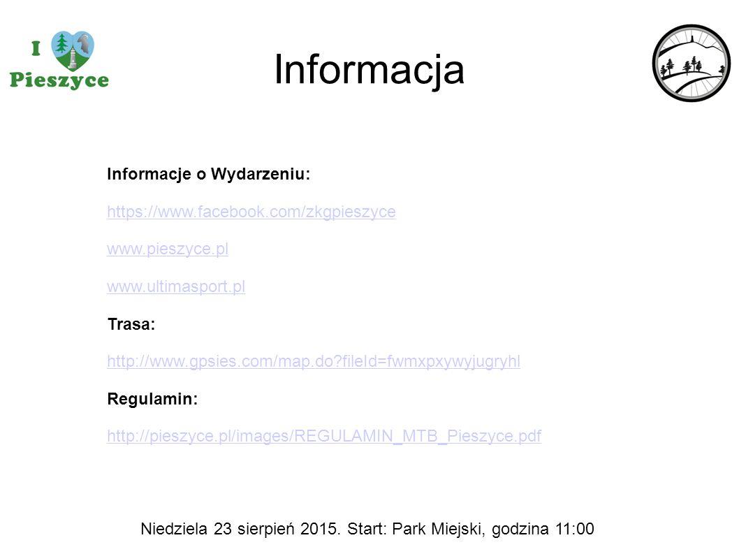 Informacja Informacje o Wydarzeniu: https://www.facebook.com/zkgpieszyce www.pieszyce.pl www.ultimasport.pl Trasa: http://www.gpsies.com/map.do?fileId