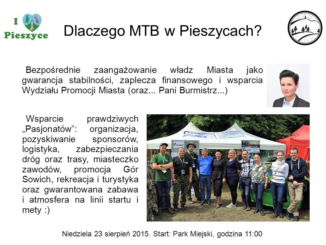Dlaczego MTB w Pieszycach? Bezpośrednie zaangażowanie władz Miasta jako gwarancja stabilności, zaplecza finansowego i wsparcia Wydziału Promocji Miast