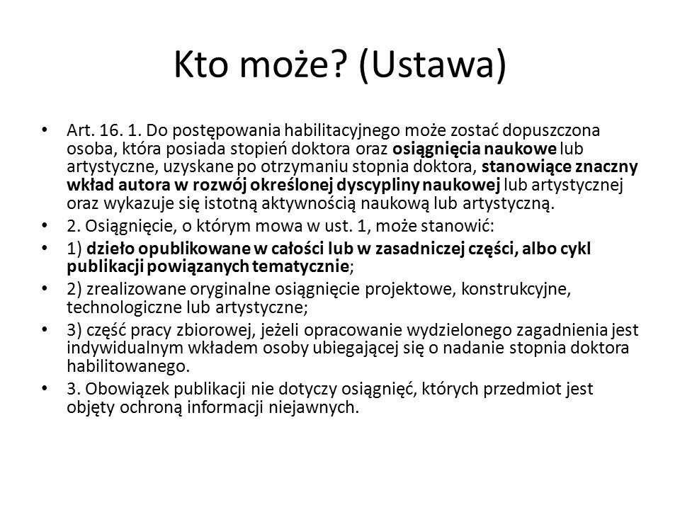 Kto może. (Ustawa) Art. 16. 1.